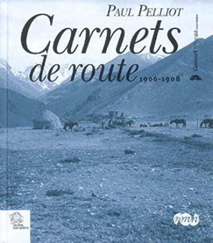 carnets de route: Paul Pelliot