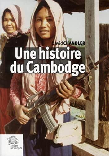 Une histoire du Cambodge: CHANDLER ( David )