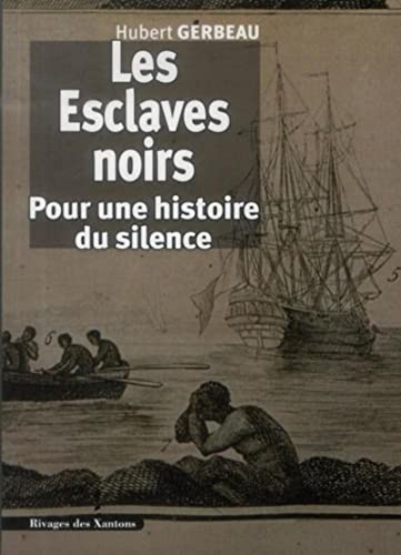 Esclaves noirs: Hubert Gerbeau