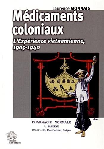 Médicaments Coloniaux au Viet Nam