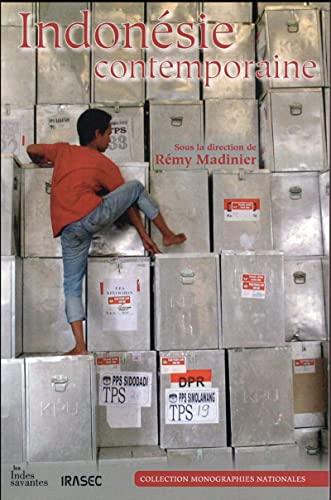 Indonesie contemporaine: Madinier Remy