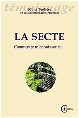 9782846590501: La secte (French Edition)