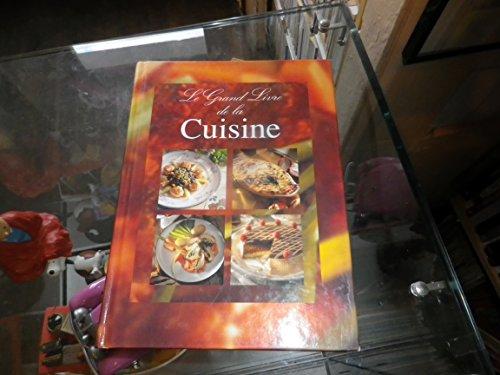 9782846600057: Le grand livre de la cuisine