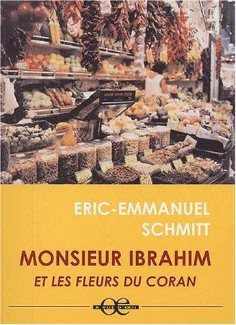 9782846660846: Monsieur Ibrahim Et Les Fleurs Du Coran