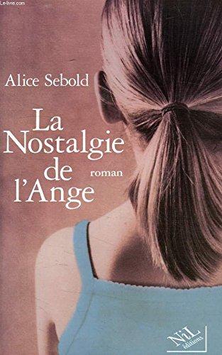 9782846661515: La Nostalgie De L'ange
