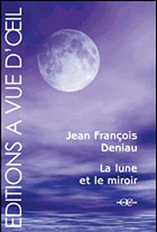 9782846662253: La Lune et le miroir