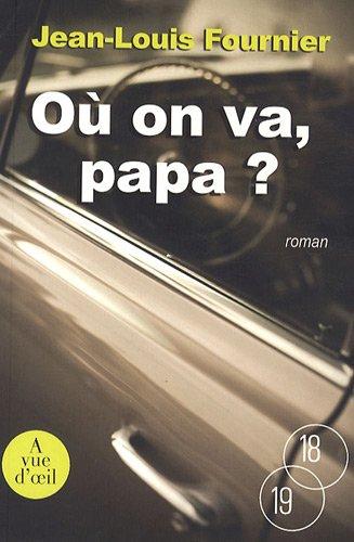 9782846664646: Où on va, papa ? (18/19)