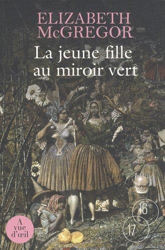 9782846664875: La jeune fille au miroir vert