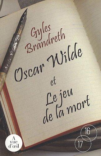 9782846665186: Oscar Wilde et le jeu de la mort