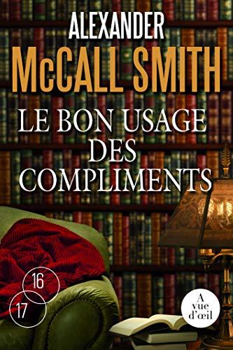 9782846666053: Le bon usage des compliments