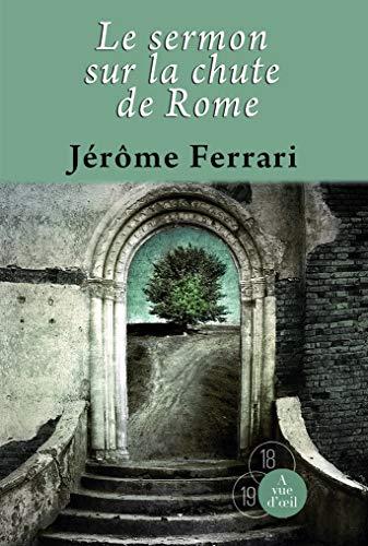9782846667593: Le sermon sur la chute de Rome