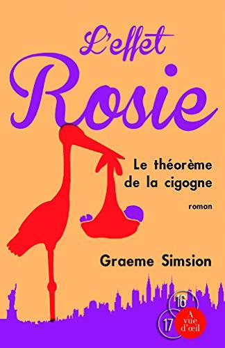 9782846669658: L'Effet Rosie ou le Théorème de la cigogne