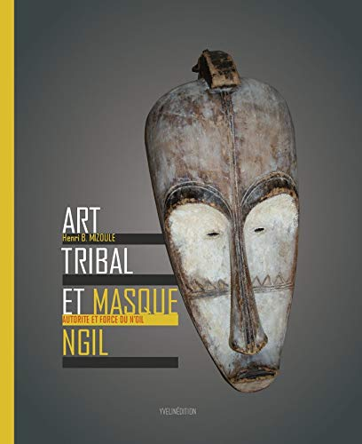 9782846682190: Art tribal et masque Ngil