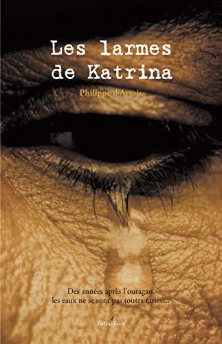 9782846682879: Les Larmes de Katrina (French Edition)