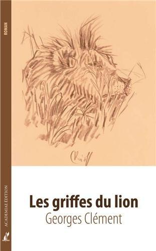 9782846683272: Les Griffes du lion (Littérature)