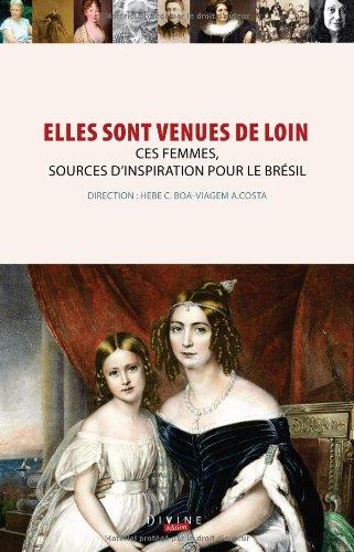 9782846683418: Elles sont venues de loin (French Edition)