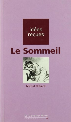 9782846700467: Le sommeil (French Edition)
