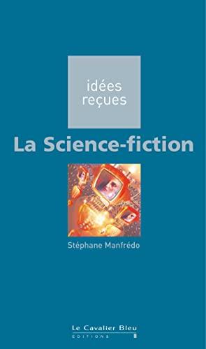 La Science-fiction: Manfrédo, Stéphane