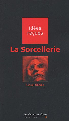 9782846701020: La sorcellerie (French Edition)