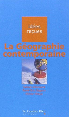 9782846701150: La Geographie contemporaine (French Edition)