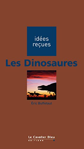 9782846701433: Les Dinosaures