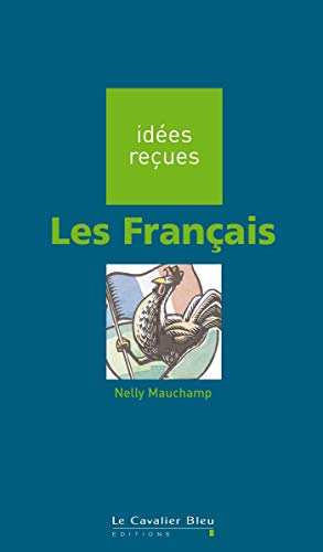 9782846701525: Idees Recues: Les Francais (French Edition)