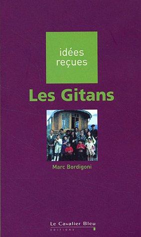 9782846701600: Idees Recues: Les Gitans