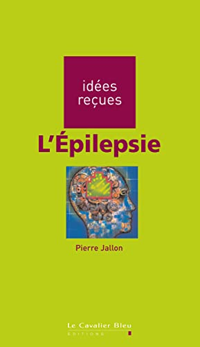 ÉPILEPSIE (L'): JALLON PIERRE