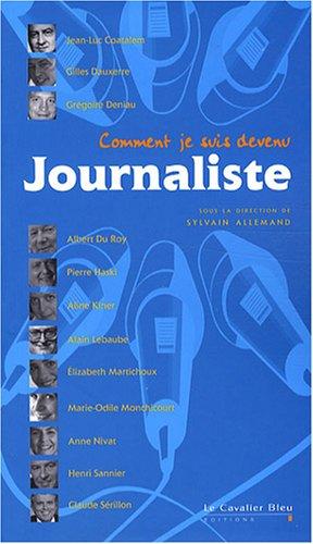 9782846702041: comment je suis devenu journaliste