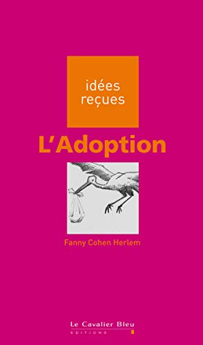9782846702409: L'Adoption (French Edition)