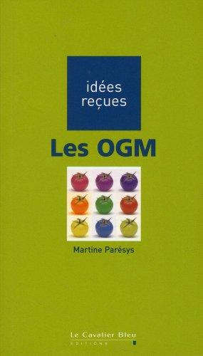 OGM (LES): PAR�SYS MARTINE
