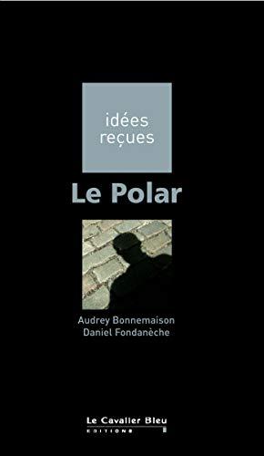 POLAR (LE): BONNEMAISON AUDREY