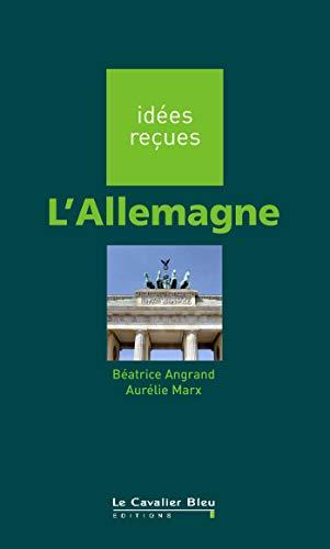 ALLEMAGNE (L'): ANGRAND BÉATRICE