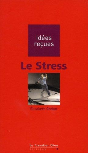 9782846702881: Le stress