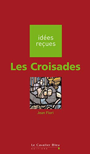 CROISADES (LES): FLORI JEAN