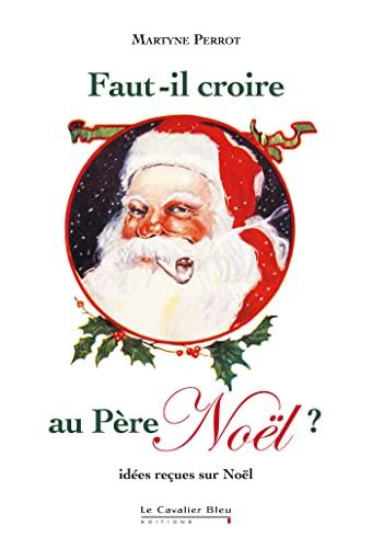 9782846703345: Faut-il croire au père Noël?
