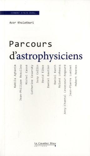 9782846703727: Parcours d'astrophysiciens