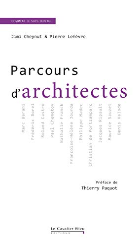 9782846704304: Parcours d'architectes