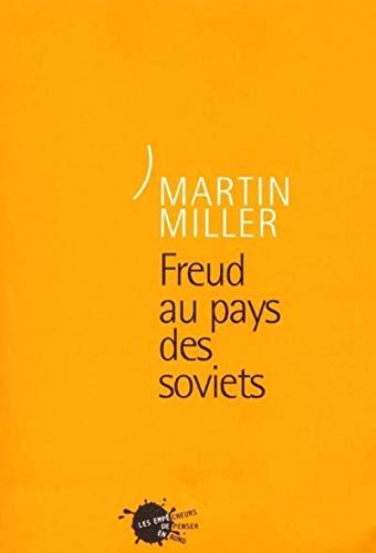 Freud au pays des Soviets: Miller, Martin