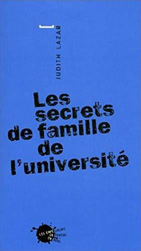 Secrets de famille de l'université (Les): Lazar, Judith