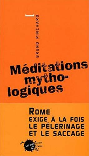 Méditations mythologiques: Pinchard, Bruno