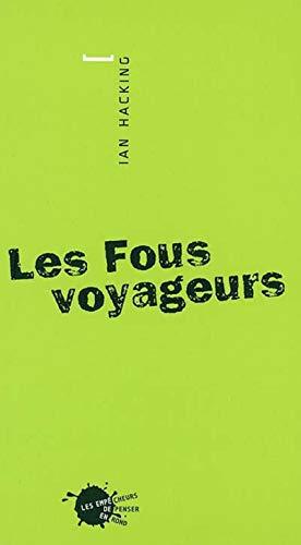 9782846710374: Les Fous voyageurs