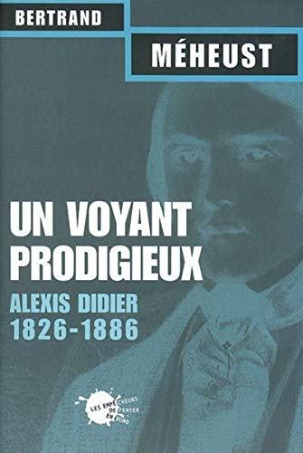 VOYANT PRODIGIEUX ALEXIS DIDIER 1826 188: MEHEUST BERTRAND