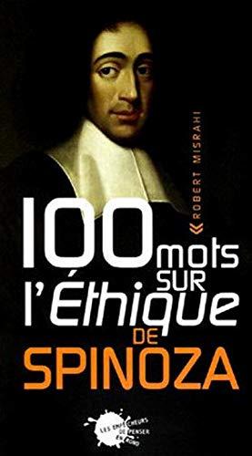 9782846710657: 100 Mots sur l'Ethique de Spinoza