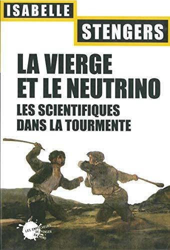 9782846711449: La Vierge et le neutrino : Les scientifiques dans la tourmente