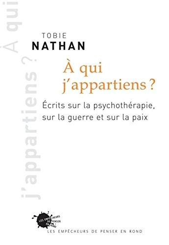 9782846711722: à qui j'appartiens ? écrits sur la psychothérapie, sur la guerre et sur la paix
