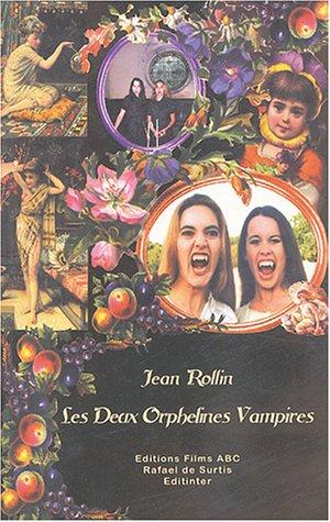 9782846720069: Les Deux Orphelines Vampires