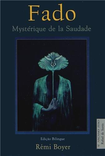 Fado : Mystérique de la Saudade, édition bilingue français-portugais: Rémi ...