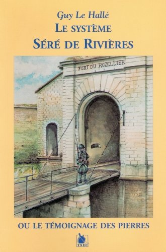 9782846730082: Le Systeme sere de rivieres (French Edition)