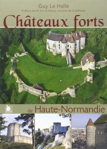 9782846730549: châteaux forts et autres fortifications Haute-Normandie t.1
